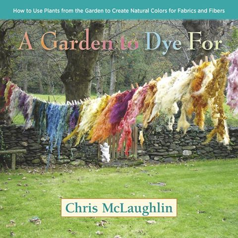 Book Review: A Garden to Dye For by Chris McLaughlin