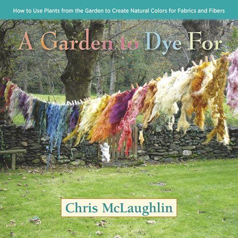 Book Review: A Garden to Dye For by Chris McLaughlin