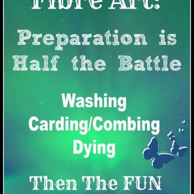 Successful Fibre Art: Preparation is Half the Battle Part 2 Carding/Combing