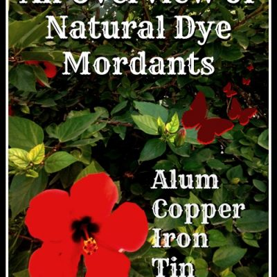 Mordants: An Overview of Mordants for Natural Dyes