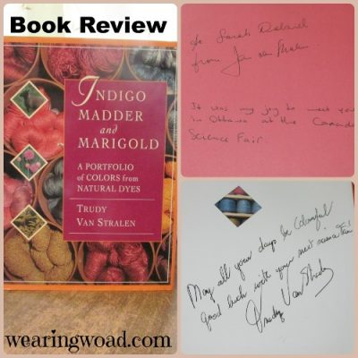 Book Review of Indigo, Madder, and Marigold by Trudy Van Stralen