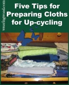 five tips for preparing clothing for upcycling