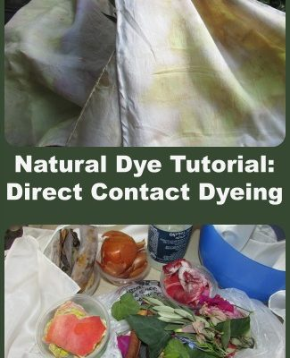 Natural Dye Tutorial: Direct Contact Dyeing