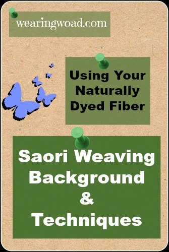 Saori Weaving Background and Techniques