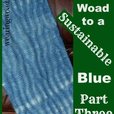 The Woad to a Sustainable Blue Part 3: Advanced Dye Uses of the Woad Plant