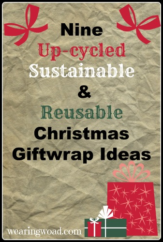 nine upcycled sustainable and reusable christmas giftwrap ideas