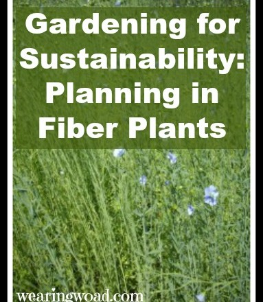 Gardening for Sustainability: Planning in the Fiber Plants