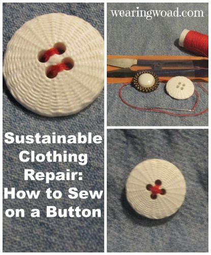 sustainable clothing repair how to sew on a button