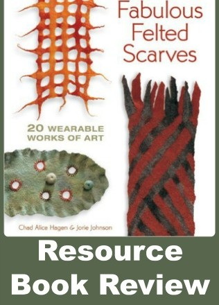 Fabulous Felted Scarves a Book Review