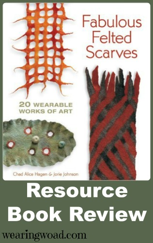 fabulous felted scarves book review