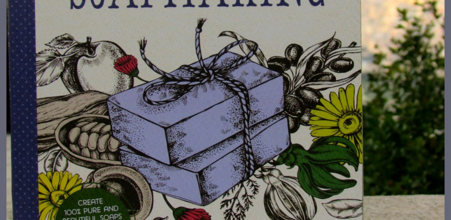 Book Review: Simple and Natural Soapmaking